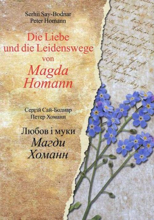 Die Liebe und die Leidenswege von Magda Homann